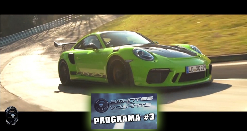 "AMANTES DEL VOLANTE 3 / Récord de Porsche en ""El InfiernoVerde"""
